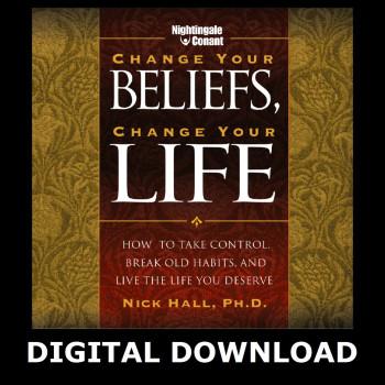 Change Your Beliefs, Change Your Life Digital Download