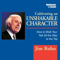 Cultivating an Unshakable Character
