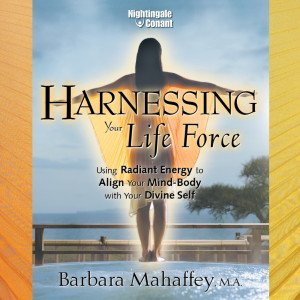 Harnessing Your Life Force