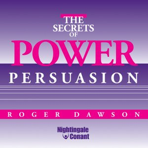 The Secrets of Power Persuasion