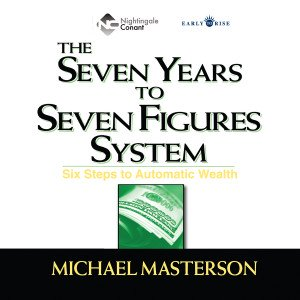 The Seven Years to Seven Figures System