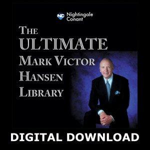 The Ultimate Mark Victor Hansen Library Digital Download