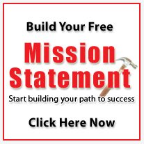 Build your free mission statement. Start building your path to success.